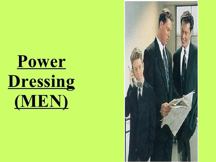 Power Dressing  (MEN)