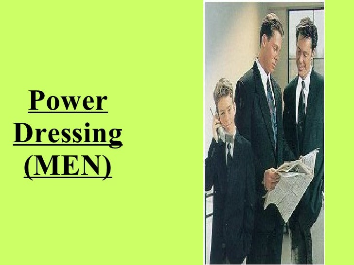 Power Dressing Men
