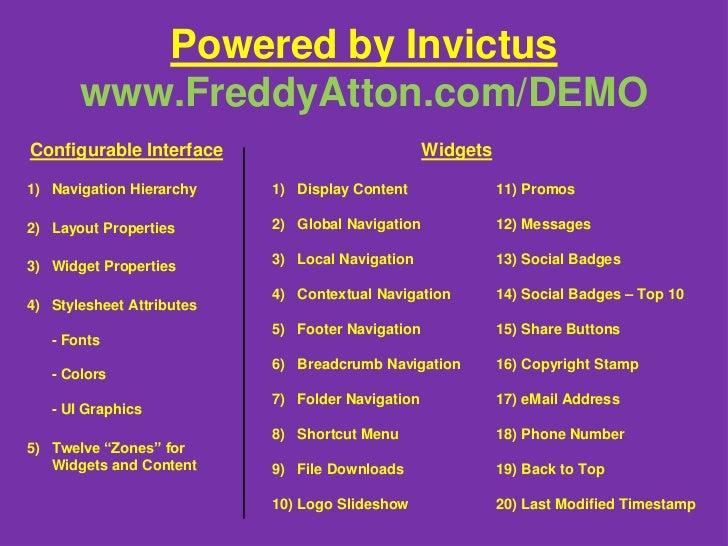 Powered by Invictuswww.FreddyAtton.com/DEMO<br />Configurable Interface<br />Widgets<br />Navigation Hierarchy<br />Layout...