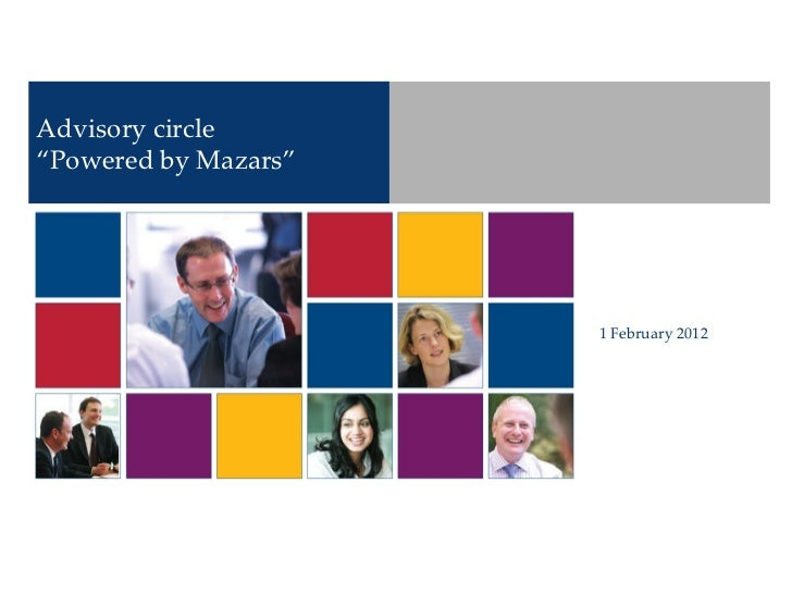 "Advisory circle  "" Powered by Mazars"" 1 February 2012"