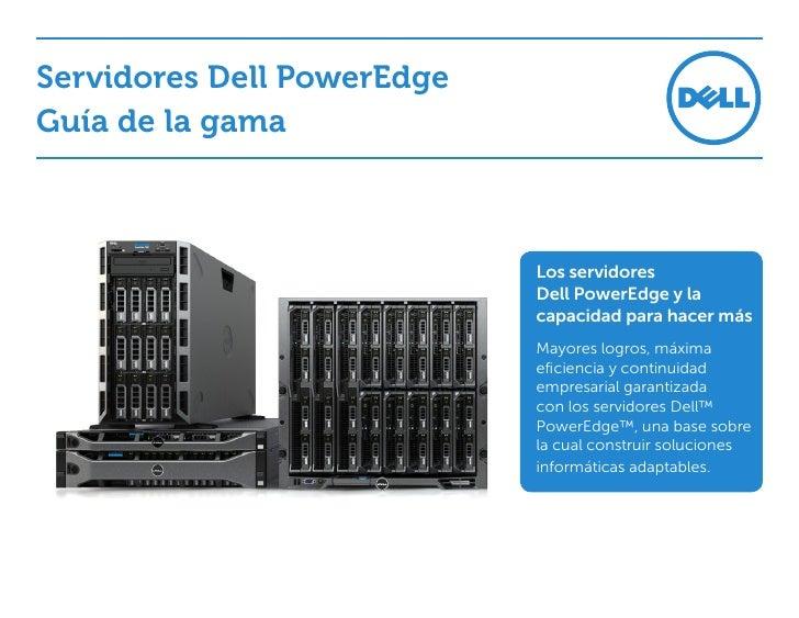 Servidores Dell PowerEdgeGuía de la gama                            Los servidores                            DellPowerEd...