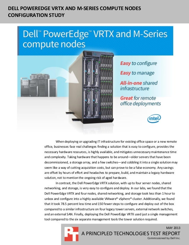 DELL POWEREDGE VRTX AND M-SERIES COMPUTE NODESCONFIGURATION STUDYMAY 2013A PRINCIPLED TECHNOLOGIES TEST REPORTCommissioned...