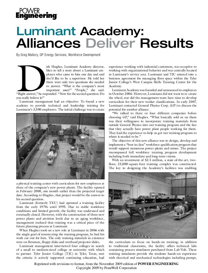Luminant Academy:Alliances Deliver ResultsBy Greg Mallory, GP Energy Services, Workforce DevelopmentD                     ...