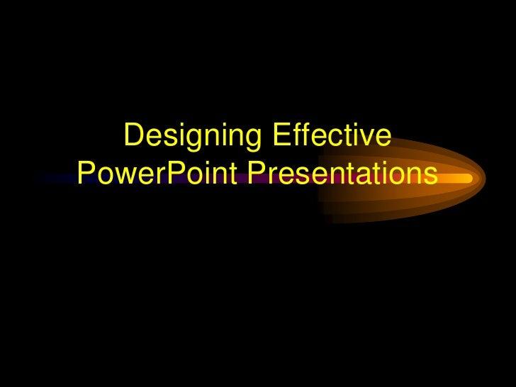 Powerepoint effective presentation