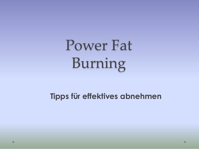 Power Fat Burning Tipps für effektives abnehmen