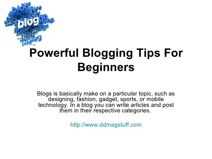 Powerful blogging tips for beginners