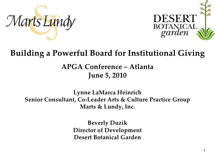 Building a Powerful Board for Institutional Giving APGA Conference – Atlanta June 5, 2010 Lynne LaMarca Heinrich Senior Co...