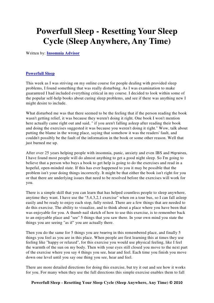 Powerfull Sleep - Resetting Your Sleep        Cycle (Sleep Anywhere, Any Time) Written by: Insomnia Advisor    Powerfull S...