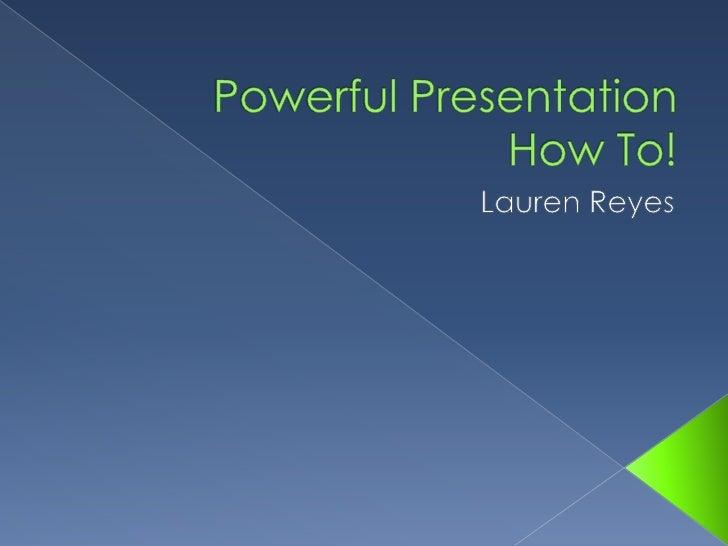Powerful Presentation Assignment