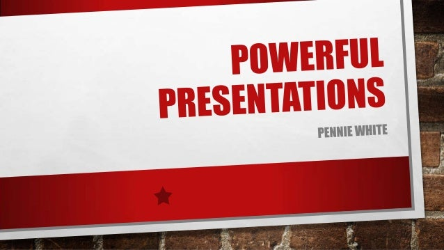 WHAT MAKES A GOOD PRESENTATION? • PASSION • NOT TOO CLUTTERED • KEEP IT SIMPLE AND SHORT • NOT TEXT HEAVY – NO READING FRO...