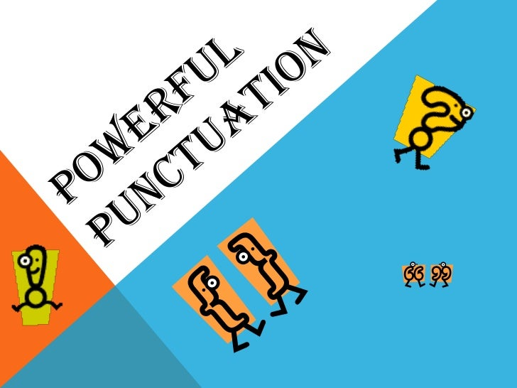 Powerful Punctuation<br />