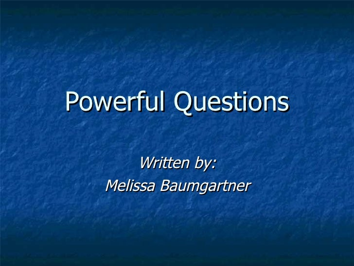 Powerful Questions Slideshow