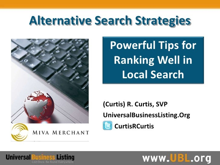 Alternative Search Strategies                Powerful Tips for                 Ranking Well in                  Local Sear...