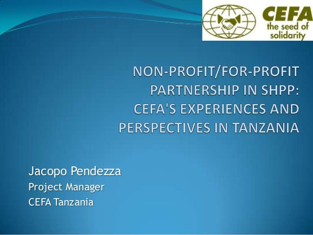 Non-Profit/For-Profit Partnership in SHPP: CEFA's Experiences and Perspectives in Tanzania.