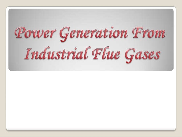 Power generation from flue gases