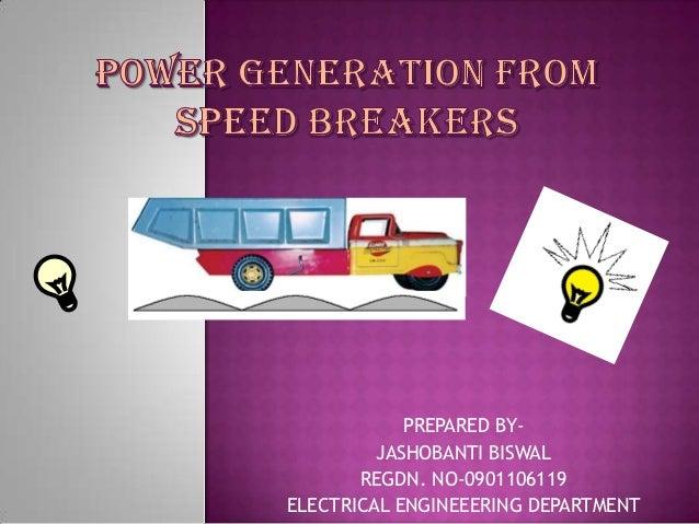 PREPARED BY-         JASHOBANTI BISWAL       REGDN. NO-0901106119ELECTRICAL ENGINEEERING DEPARTMENT