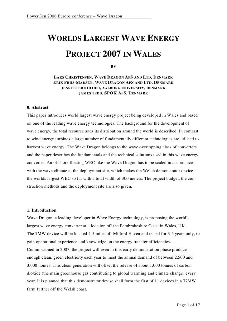 PowerGen 2006 Europe conference – Wave Dragon                WORLDS LARGEST WAVE ENERGY                      PROJECT 2007 ...