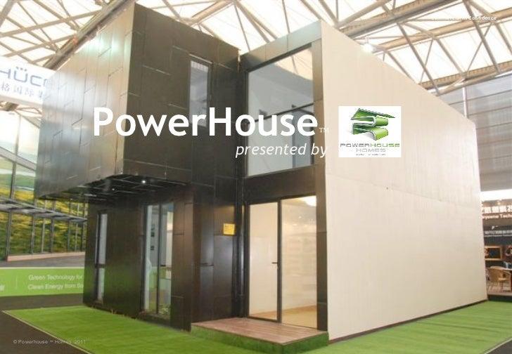 Powerhouse Presentation