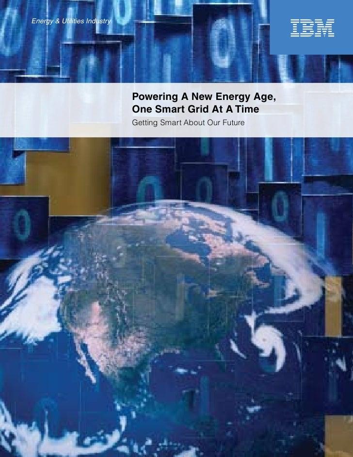 Energy & Utilities Industry                                   Powering A New Energy Age,                               One...