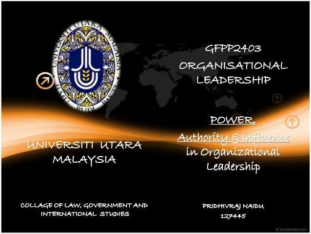 UNIVERSITI UTARA MALAYSIA COLLAGE OF LAW, GOVERNMENT AND INTERNATIONAL STUDIES GFPS 3043 GFPP2403 ORGANISATIONAL LEADERSHI...