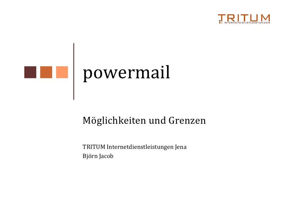 powermail  Möglichkeiten und Grenzen  TRITUM Internetdienstleistungen Jena Björn Jacob