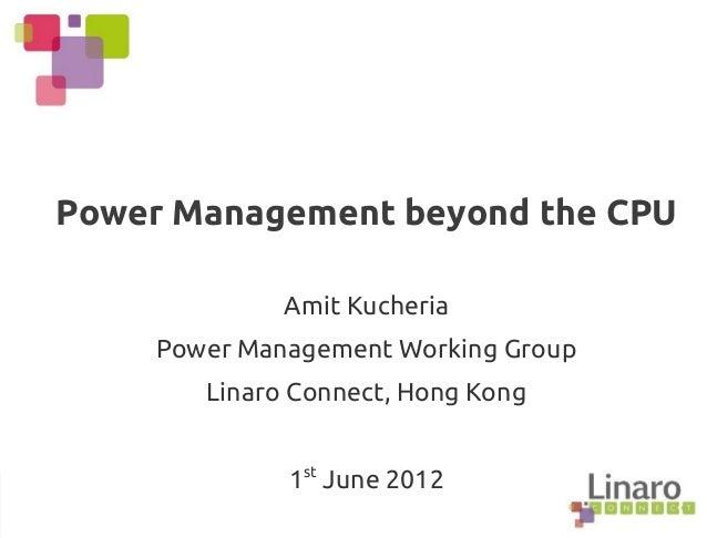 Q2.12: Power Management Beyond the CPU