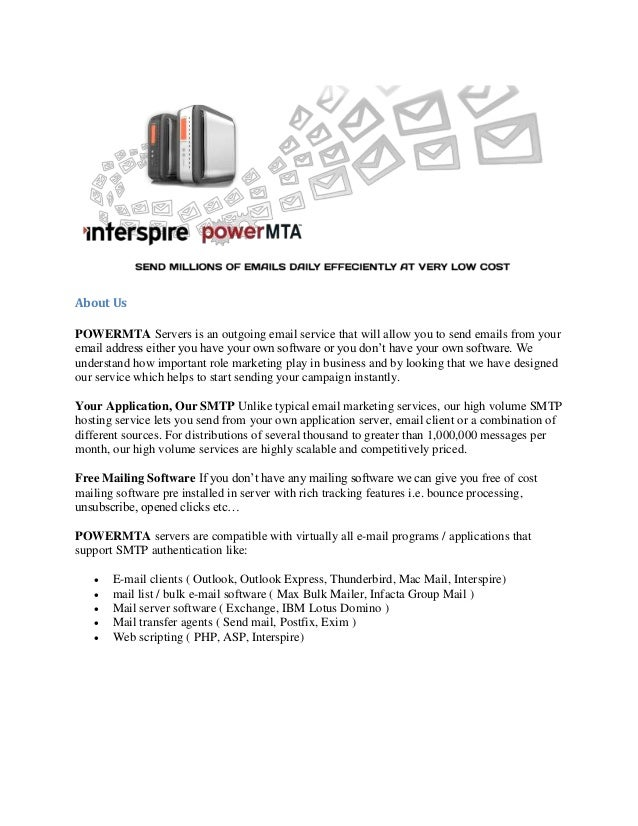 About Us POWERMTA Servers is an outgoing email service that will allow you to send emails from your email address either y...