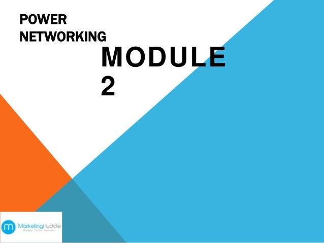 POWER NETWORKING MODULE 2