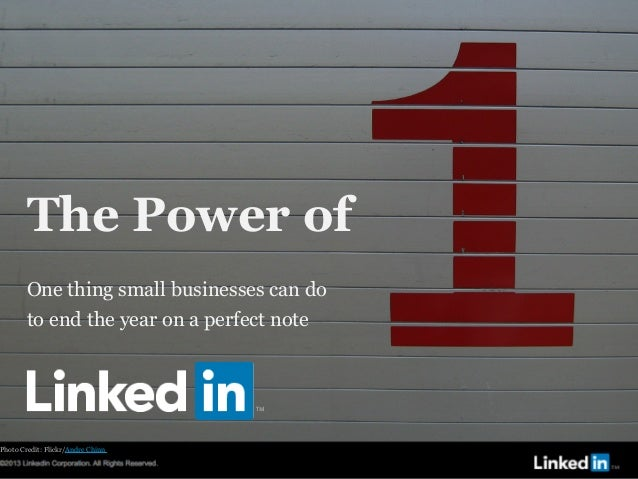 LinkedIn Small Business: The Power of One