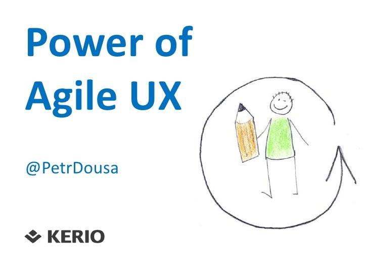 Power ofAgile UX@PetrDousa