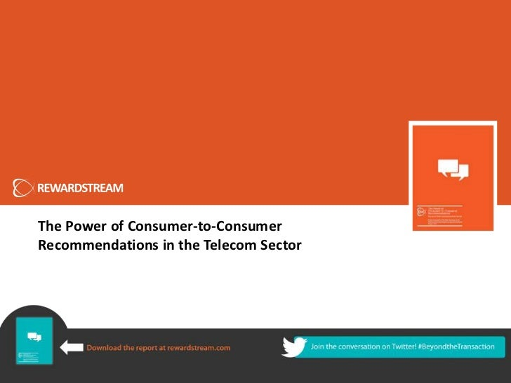 The Power of Consumer-to-ConsumerRecommendations in the Telecom Sector