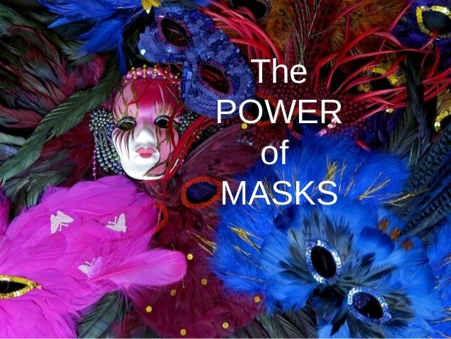 Power of masks power point presentation