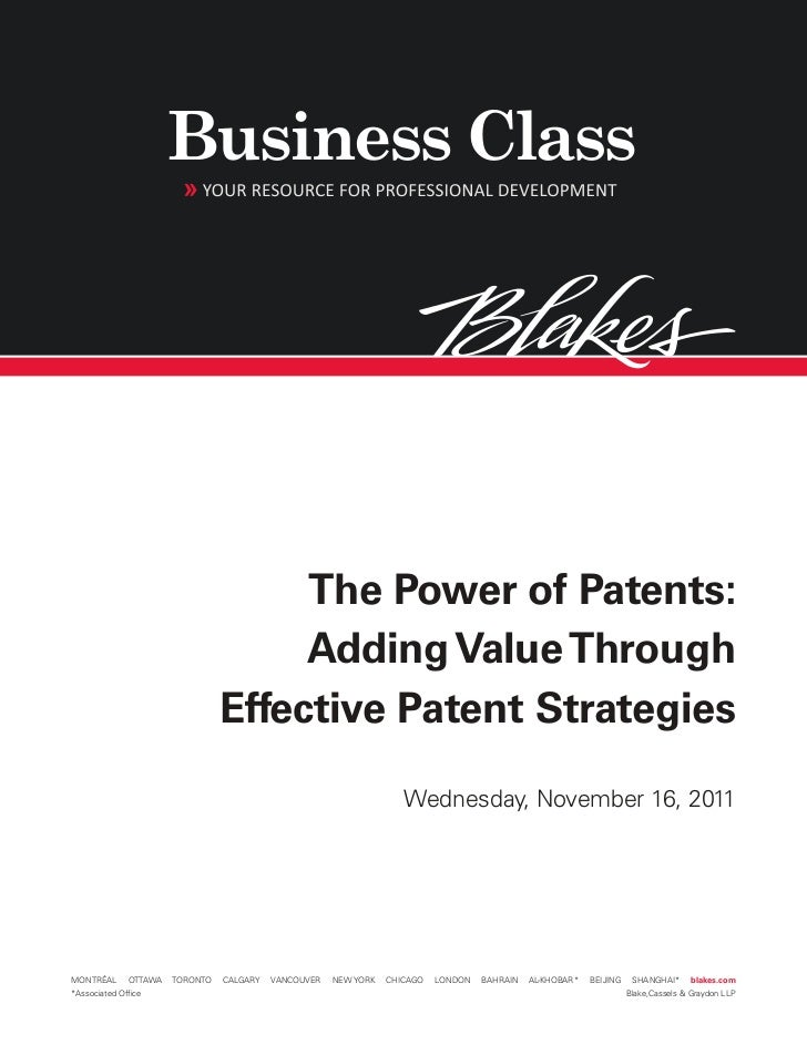 The Power of Patents:                                      Adding Value Through                                 Effective ...
