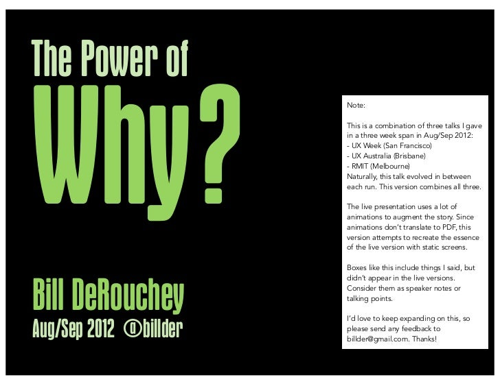 The Power ofWhy ?                        Note:                        This is a combination of three talks I gave         ...