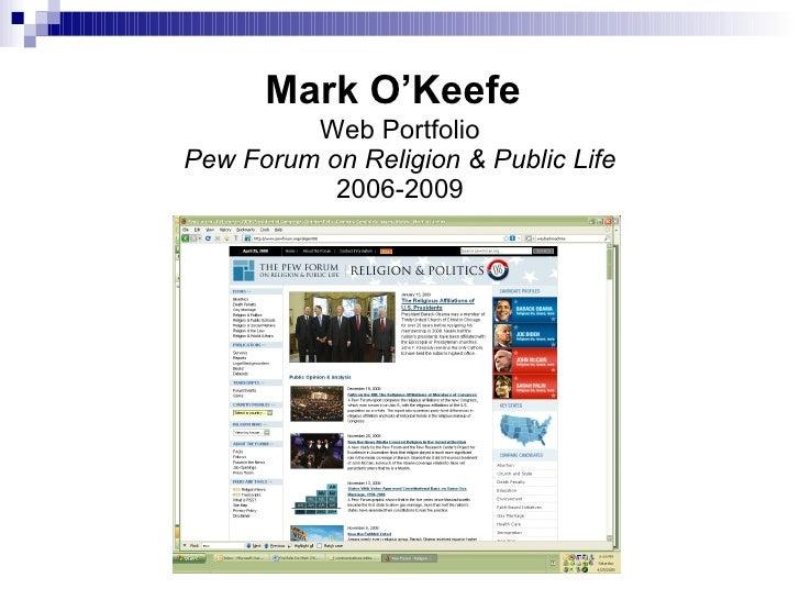 Mark O'Keefe Pew Forum Web Portfolio