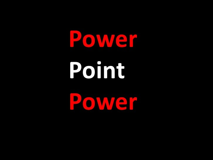 Power Point Power<br />