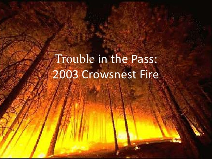Trouble in the Pass:2003 Crowsnest Fire