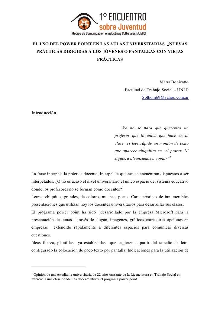 EL USO DEL POWER POINT EN LAS AULAS UNIVERSITARIAS. ¿NUEVAS     PRÁCTICAS DIRIGIDAS A LOS JÓVENES O PANTALLAS CON VIEJAS  ...