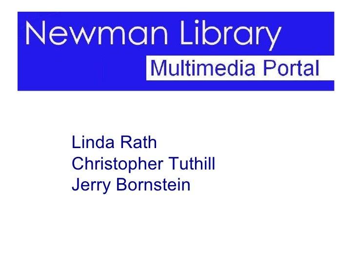 Newman Library Multimedia Portal