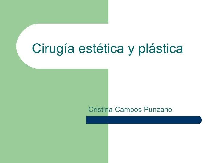 Cirugía estética y plástica Cristina Campos Punzano