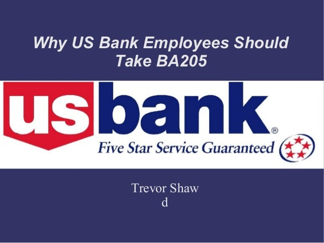 Why US Bank Employees Should Take BA205 Trevor Shaw d