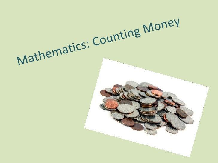 Mathematics: Counting Money