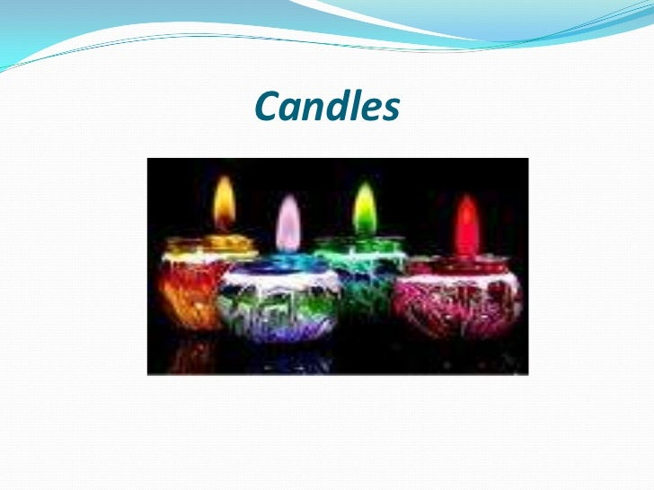 Candles <br />