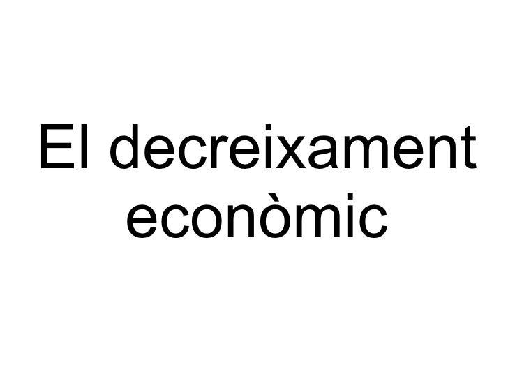 El decreixament econòmic