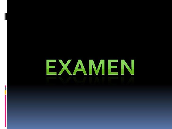 Examen<br />