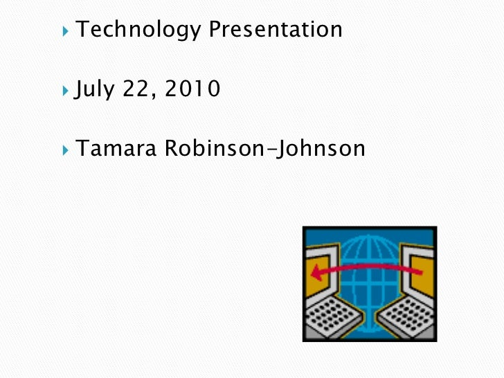 Technology Presentation
