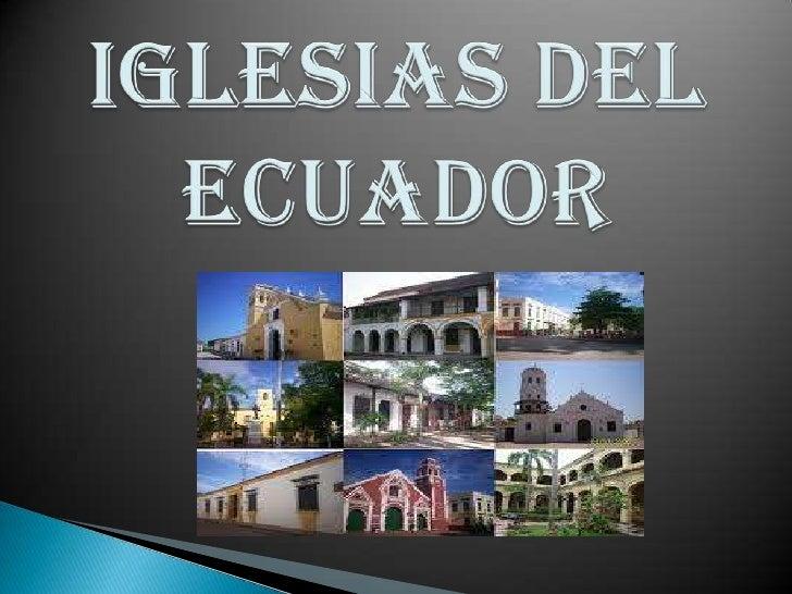 IGLESIAS DEL ECUADOR <br />