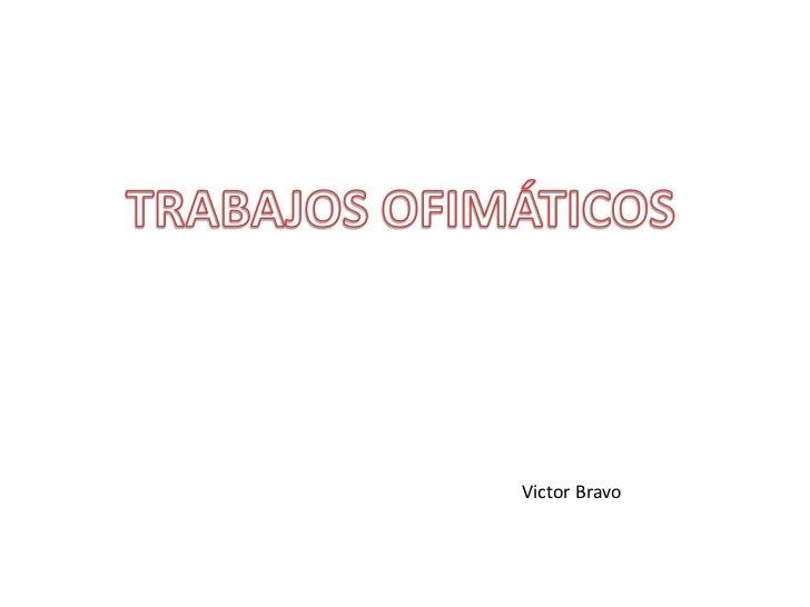 Victor Bravo