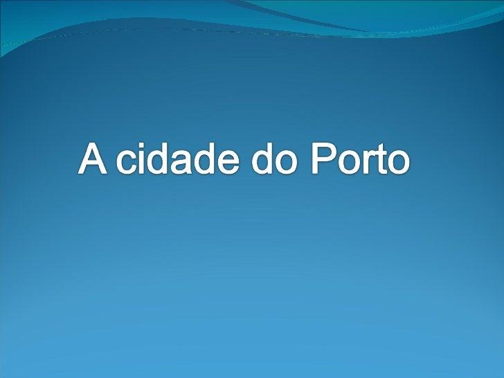O Porto, O TE é uma cidadeportuguesa situada no noroeste da   Península Ibérica, sede do    município homónimo com  41,66 ...