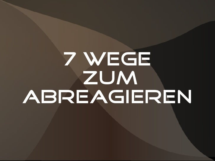 7 Wege    zumAbreagieren